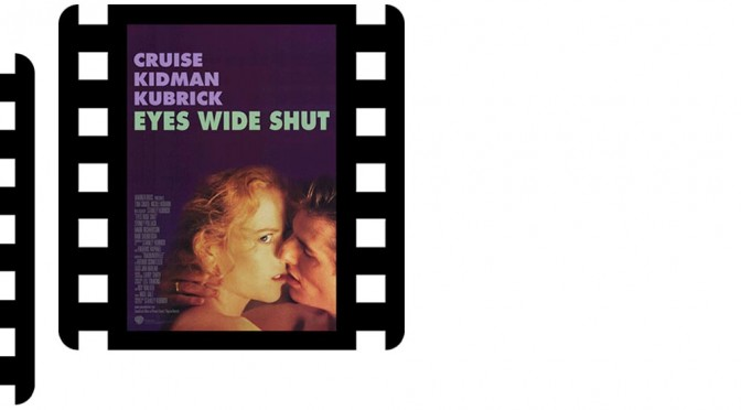 <span style='color:black;font-size:14px;'>Film / Bande Annonce</span> <span style='color:#DA5725;font-size:26px;'>Eyes Wide Shut</span>