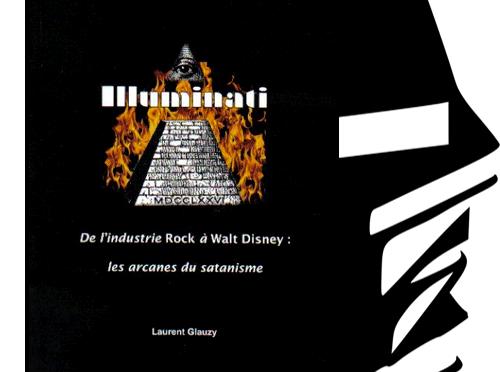 <span style='color:black;font-size:14px;'>(Livre de Laurent Glauzy)</span> <span style='color:#DA5725;font-size:26px;'>Illuminati, de l'industrie du Rock à Walt Disney</span>